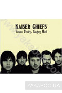 Фото - Kaiser Chiefs: Yours Truly, Angry Mob