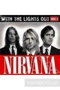 Фото - Nirvana: With the Lights Out vol.1