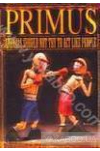 Фото - Primus: Animals Should Not Try to Act Like People (DVD+CD)