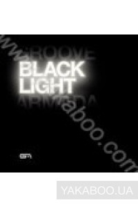 Фото - Groove Armada: Black Light