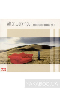 Фото - Сборник: After Work Hour. Classical Music Selection vol.3