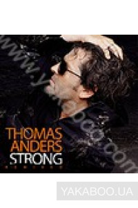Фото - Thomas Anders: Strong. Remixed