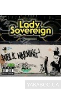 Фото - Lady Sovereign: Public Warning!