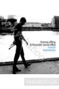 Фото - Thomas Siffling & The Public Sound Office: Human Impressions