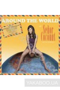 Фото - Senor Coconut and His Orchestra: Around the World
