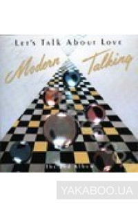 Фото - Modern Talking: Let's Talk About Love. The 2nd Album