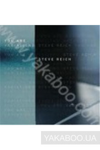Фото - Steve Reich: You Are (Variations) (Import)