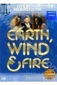 Фото - Earth, Wind & Fire: Live By Request