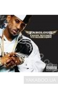 Фото - Fabolous: From Nothing to Somethin