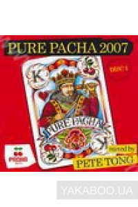 Фото - Pure Pacha 2007. Mixed by Pete Tong CD1