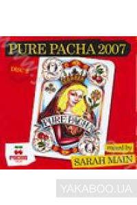 Фото - Pure Pacha 2007. Mixed by Pete Tong CD2