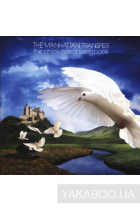 Фото - The Manhattan Transfer: The Chick Corea Songbook