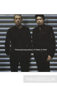 Фото - Thievery Corporation: It Takes a Thief