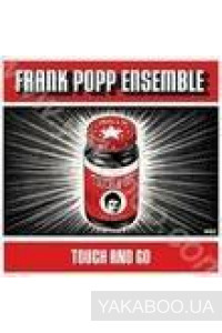 Фото - Frank Popp Ensemble: Touch and Go