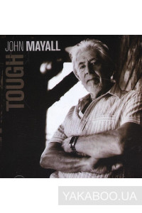 Фото - John Mayall: Tough