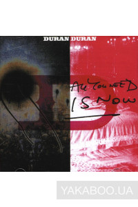 Фото - Duran Duran: All You Need Is Now