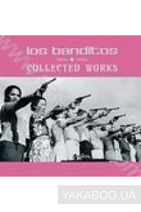 Фото - Los Banditos: Collected Works