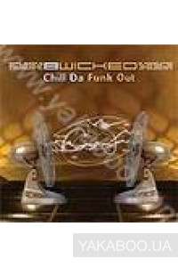 Фото - B-Wicked: Chill da Funk Out