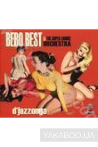 Фото - Bebo Best & The Super Lounge Orchestra: D'Jazzonga