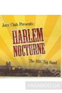Фото - The BBC Big Band: Harlem Nocturne