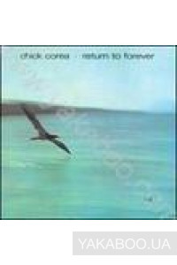 Фото - Chick Corea: Return to Forever (Import)