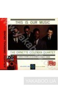 Фото - Ornette Coleman: This Is Our Music (Import)