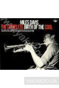 Фото - Miles Davis: The Complete Birth Of The Cool (Import)