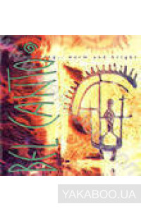 Фото - Bel Canto: Shimmering, Warm & Bright (Import)