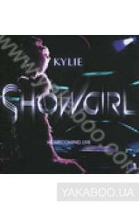 Фото - Kylie Minogue: Showgirl. Homecoming Live (2 CD) (Import)