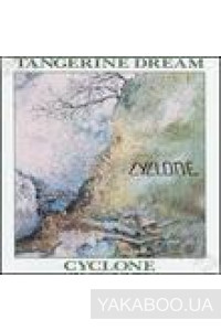 Фото - Tangerine Dream: Cyclone (Import)
