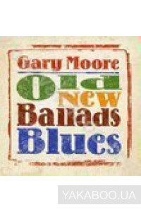 Фото - Gary Moore: Old New Ballads Blues