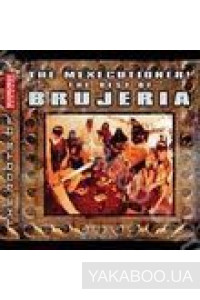 Фото - Brujeria: The Mexecutioner! The Best