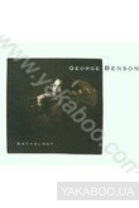 Фото - George Benson: Anthology (Import)