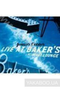 Фото - James Carter: Live at Baker's Keyboard Lounge (Import)