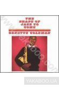 Фото - Ornette Coleman: The Shape of Jazz to Come (LP) (Import)