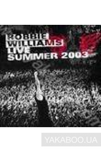 Фото - Robbie Williams: Live Summer 2003