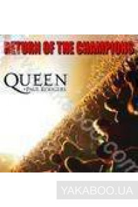 Фото - Queen + Paul Rodgers: Return of the Champions