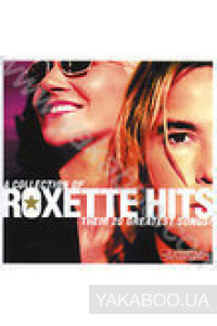 Фото - Roxette: A Collections of Roxette Hits! Their Greatest Songs!