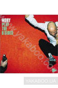 Фото - Moby: Play: The B Side