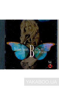 Фото - Britney Spears: B In the Mix. The Remixes vol. 2