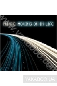 Фото - M.I.K.E.: Moving On in Life