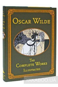 Фото - Oscar Wilde. The Complete Illustrated Works