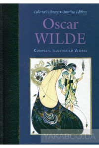 Фото - Oscar Wilde. Complete Illustrated Works