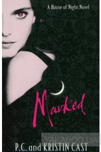 Фото - The House of Night. Book 1: Marked