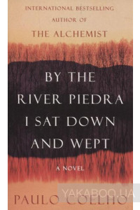 Фото - By the River Piedra I Sat Down and Wept
