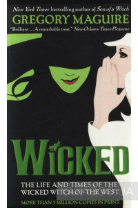 Фото - Wicked: The Life and Times of the Wicked Witch of the West