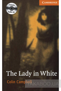 Фото - The Lady in White (book with Audio CDs). Level 4