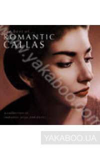 Фото - Maria Callas: Romantic Callas. The Best