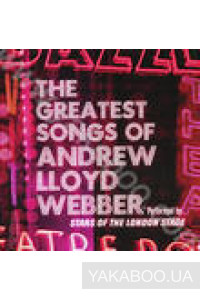Фото - Andrew Lloyd Webber: The Greatest Songs. Performed by Stars of the London Stage