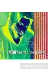 Фото - Moby: Early Underground